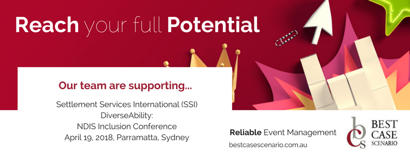 DiverseAbility: NDIS Inclusion Conference -Best Case Scenario Event Management